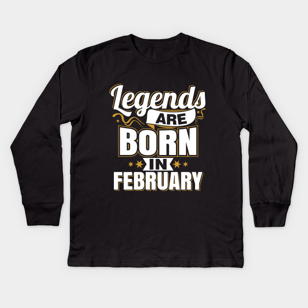 0a8454758 Legends are Born In February - Queens Are Born In February Kings Are ...
