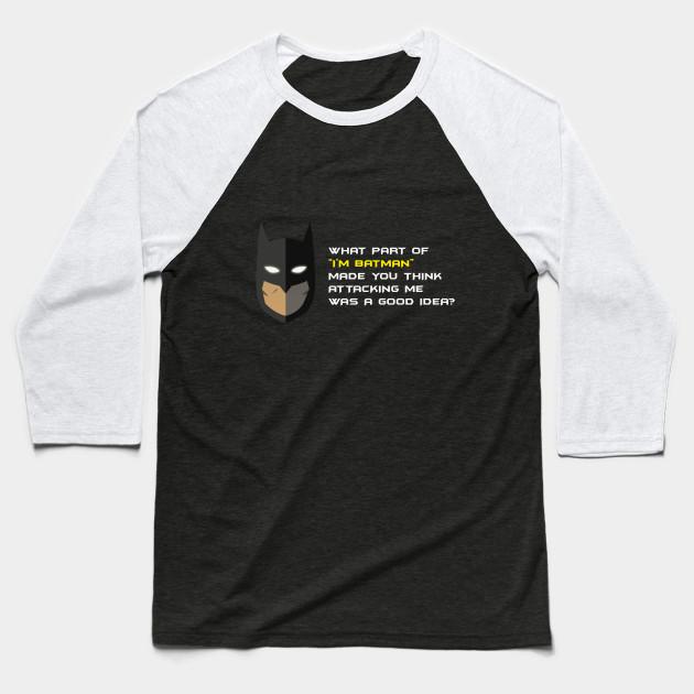 a9513acf715 Injustice Batman quotes - Batman - Baseball T-Shirt
