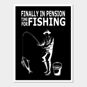 Funny Fishing Quotes Posters And Art Prints Teepublic
