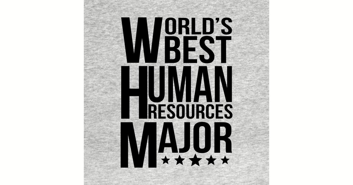 d540d267 World's Best Human Resources Major - Human Resources Major - Kids T ...