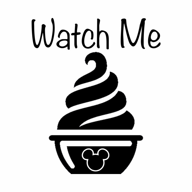 Watch Me - Dole Whip