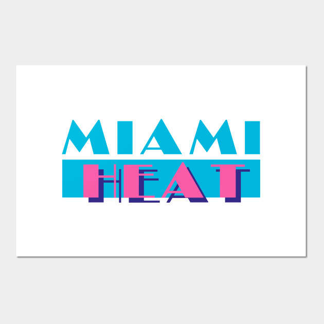 Miami Heat In Miami Vice Style Miami Heat Poster E Stampa Artistica Teepublic It