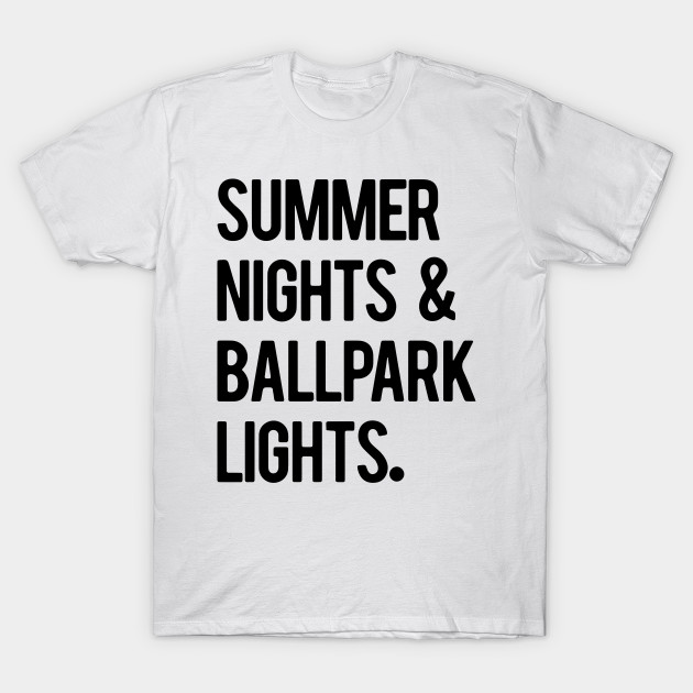 7200d74d4b3f Summer Nights Ballpark Lights Baseball Men Women Cool - Summer - T ...