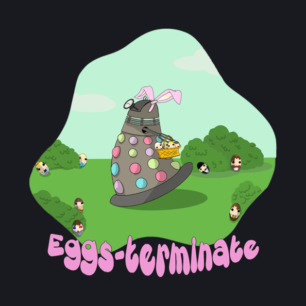 Dalek EggsTerminate Dr. Who