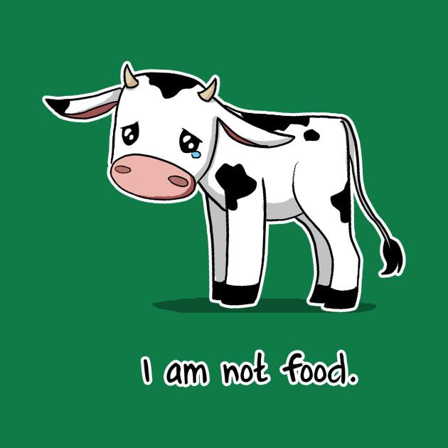 I Am Not Food