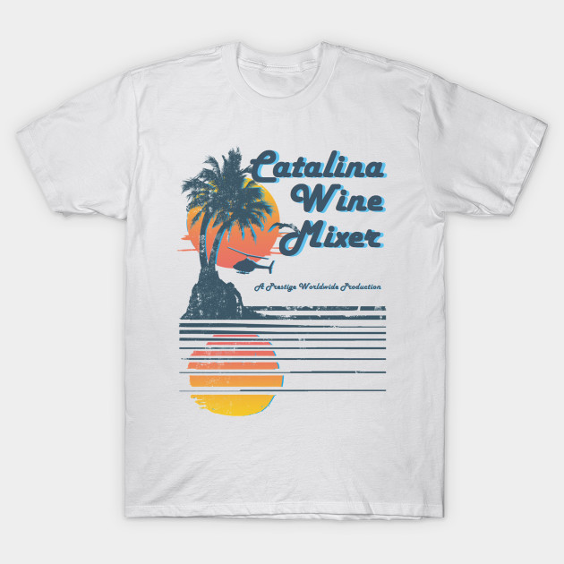 CATALINA WINE MIXER T-Shirt-TOZ