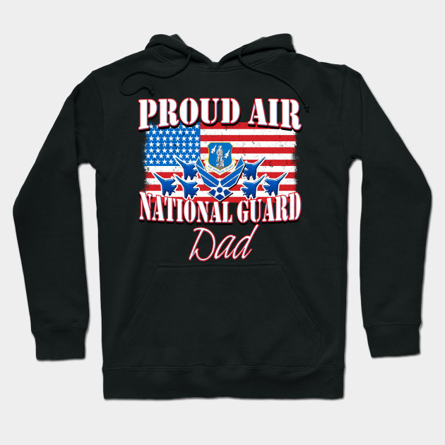 Proud Air National Guard USA Flag Fathers Day Hoodie
