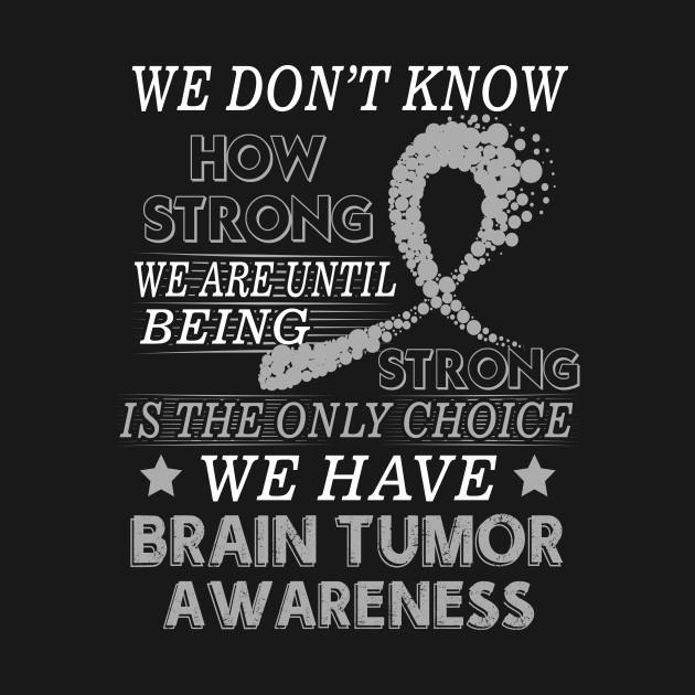 75293c63 Strong Brain tumor awareness gift Grey awareness ribbon - Brain ...