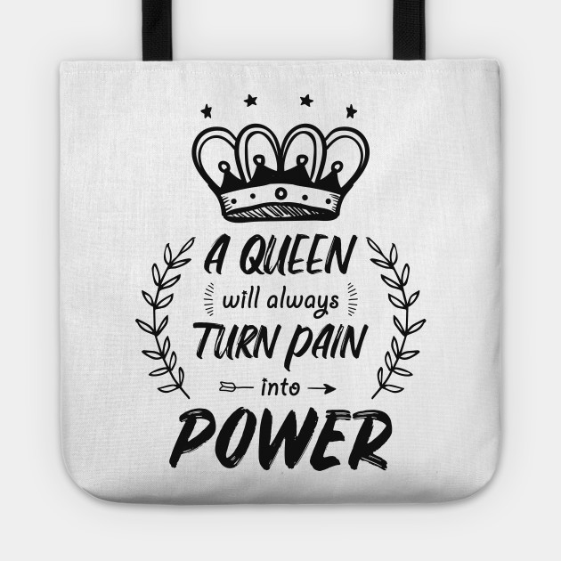 Strong Encouraging Quotes For Women Queen Power Mug Wall Art Sticker Pillow  Cases Tote Bag Shirt