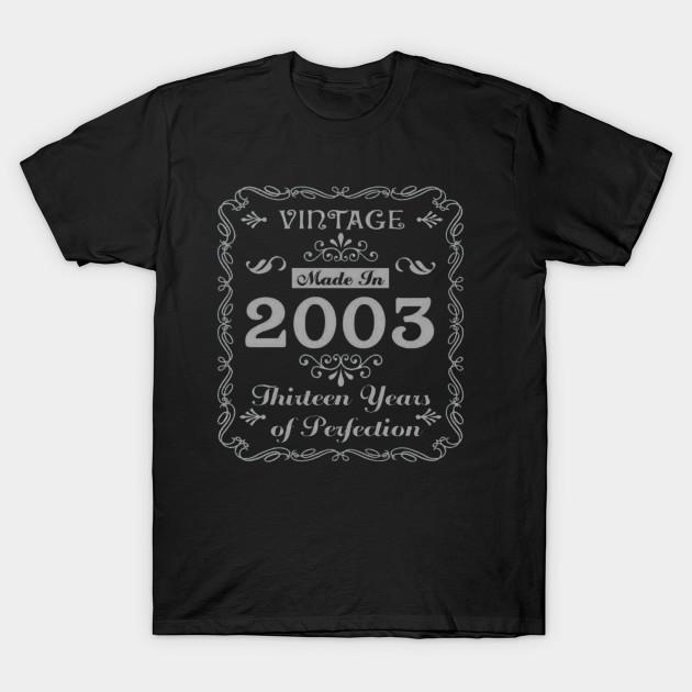 15th Birthday Gift Idea 13 Year Old Boy Girl Shirt 2003 T