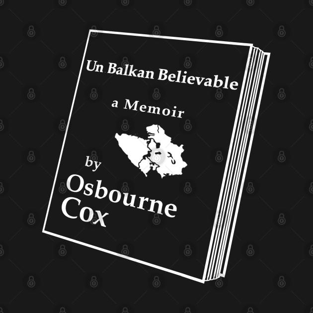 Osbourne Cox's Memoir ( Burn After Reading )