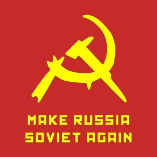 Make Russia Soviet Again by Basement Mastermind (Alternate) t-shirts