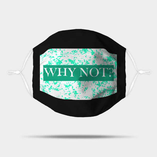 why not funny t shirt design popular