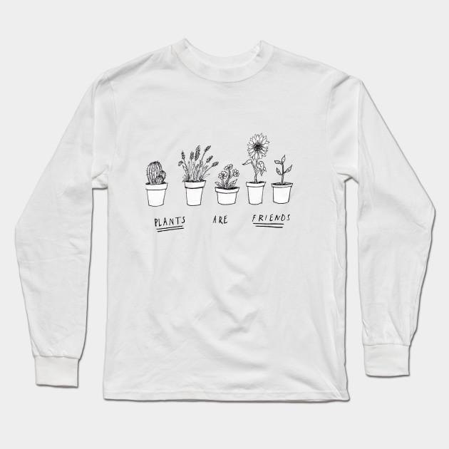 66b50e1d7d5 Plants Are Friends - Plants - Long Sleeve T-Shirt