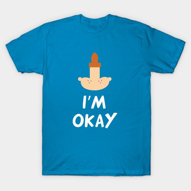 eugene i m okay funny t shirt teepublic