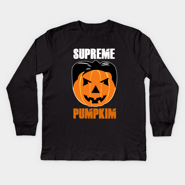 938670fbd Funny Halloween Supreme Pumpkim Kim Jong Un Halloween Pumpkin Gift Kids  Long Sleeve T-Shirt
