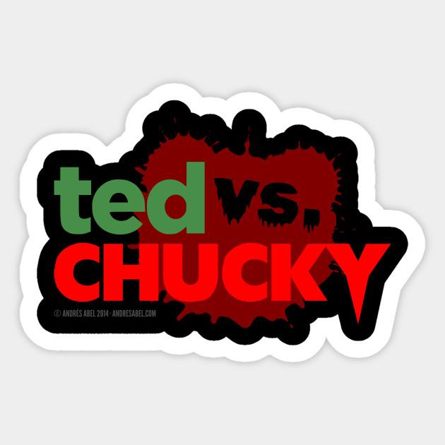 ted vs chucky chucky sticker teepublic