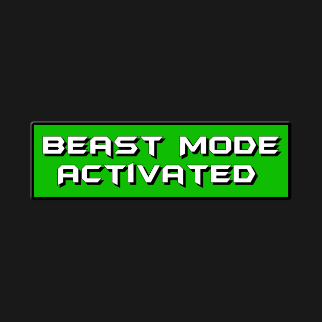 Beast Mode Activated