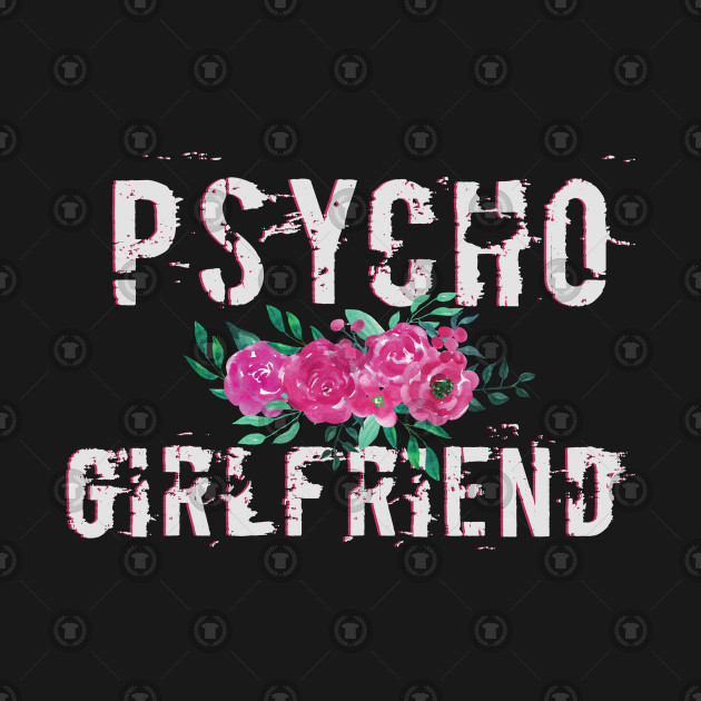 Psycho Girlfriend