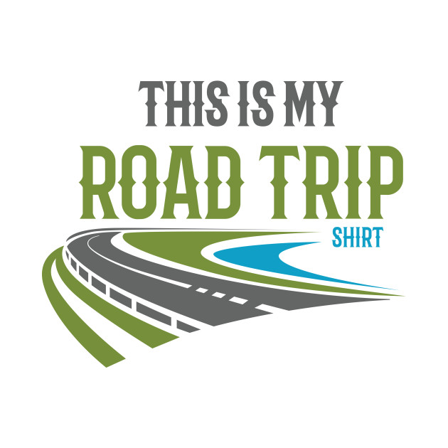 This Is My Road Trip Shirt T-Shirt | travel lovers gift