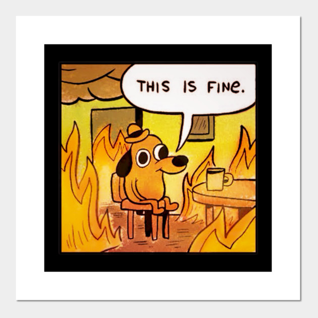 This is Fine (updated)