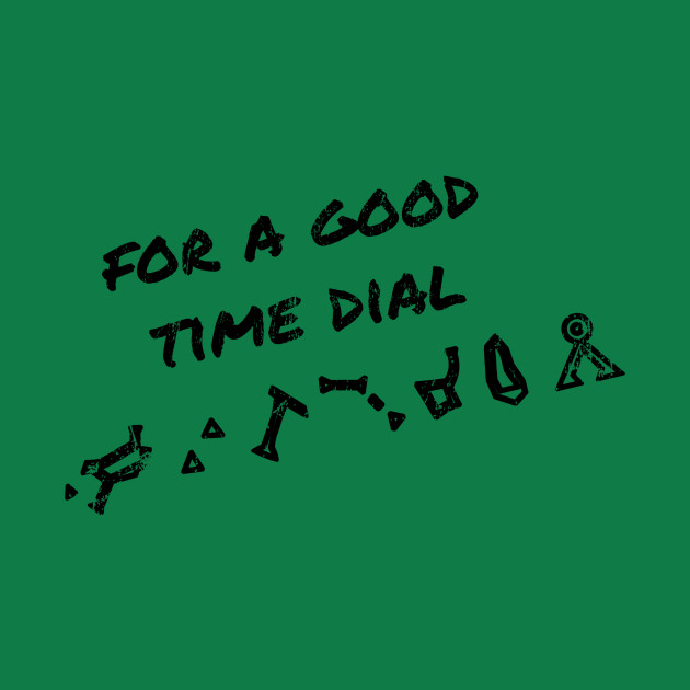 For a Good Time Dial