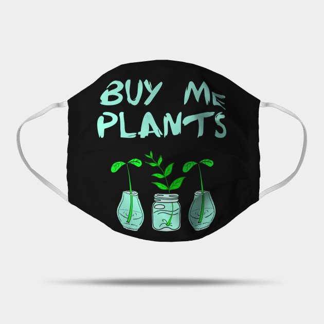 Buy me plants. Plant lady. Think green. Environmental protection. Environment conservation activism. Protect, don't destroy. Little plants in glass jars. Ecology. Nature and plant lover.