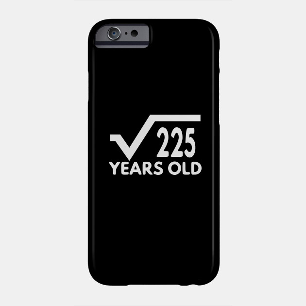 Funny Math T Shirt For Men Birthday Gift Of Age Boy And Girl 15th Idea Phone Case