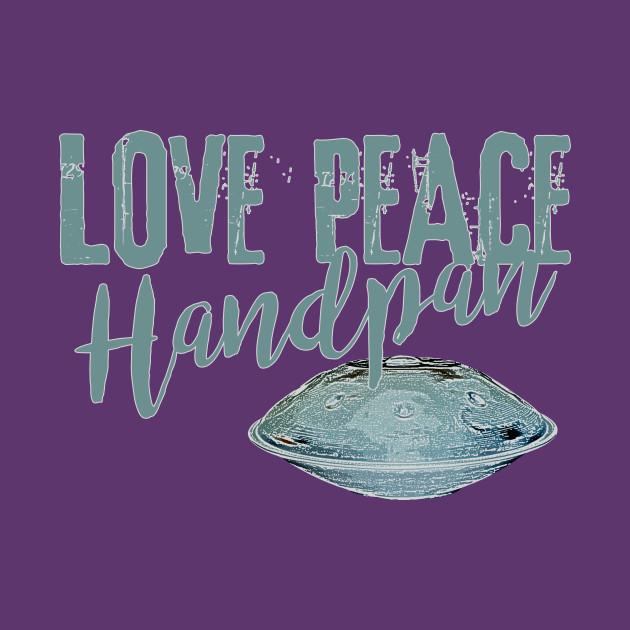 Message - LOVE PEACE Handpan UFO