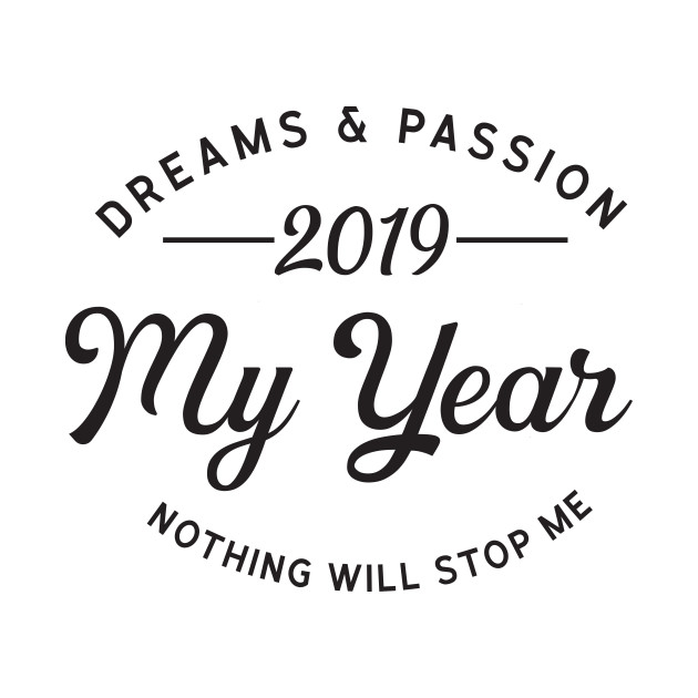 2019 is My Year