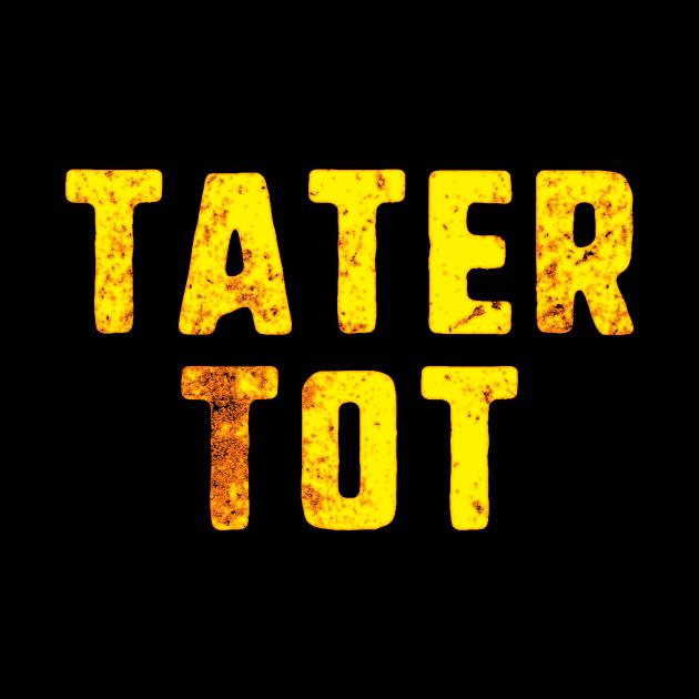 Tater Tot Funny
