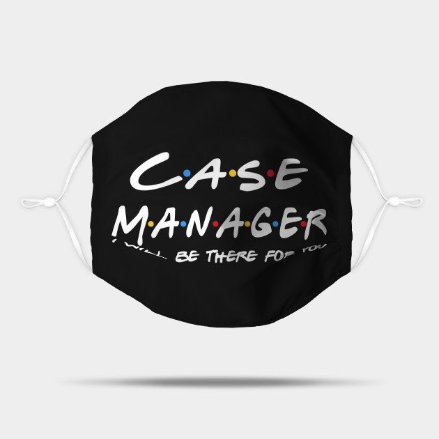 Case Manager Gifts - I'll be there for you