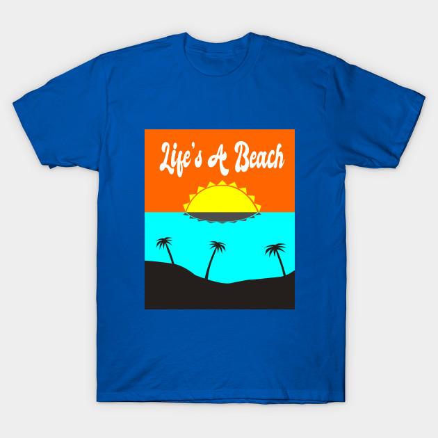 5ac2c7e54751 Life's A Beach - Sunset - T-Shirt | TeePublic