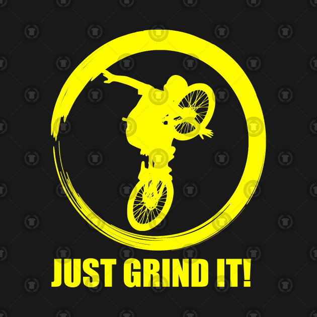 BMX T-SHIRT JUST GRIND IT