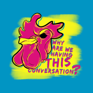 We've Met Before t-shirts