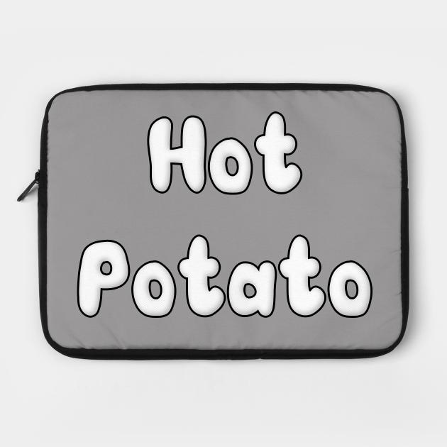 Simple Hot Potato Design