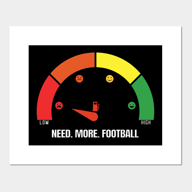 Need more Football