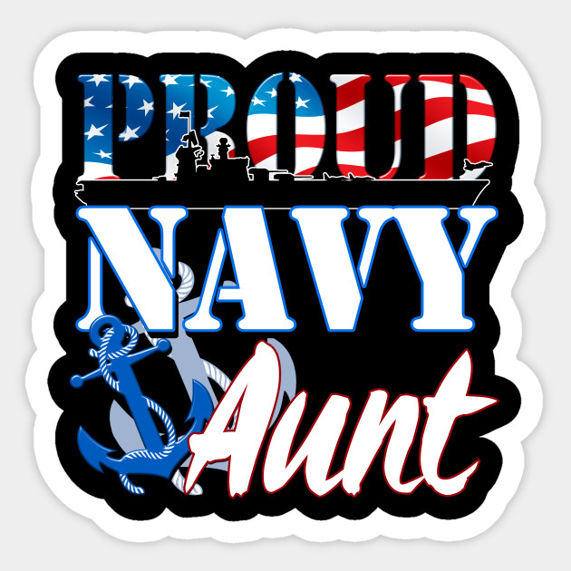 Proud Navy Aunt Military United States Solider Decal