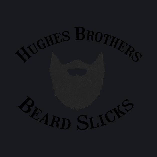 Hughes Brothers Beard Slicks Logo