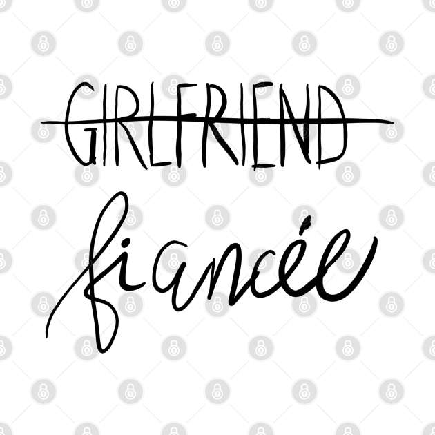 Girlfriend - Fiance