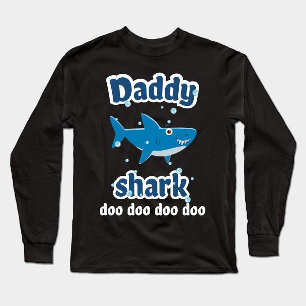 903baf27 Daddy Shark Doo Doo Shirt Daddy Shark Baby Shark Shirt Men Long Sleeve T- Shirt