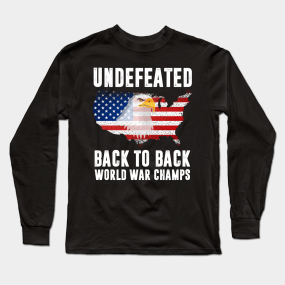 f69222577 Back To Back World War Champs Long Sleeve T-Shirts | TeePublic