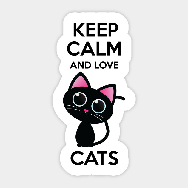 Keep Calm and Love Cat Quotes