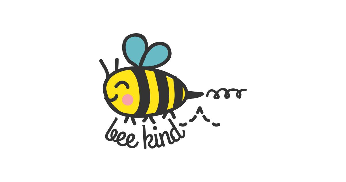 Bee kind! - Bee - Sticker | TeePublic