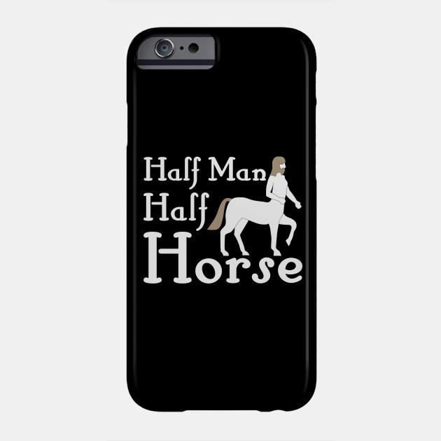 Half Man Half Horse