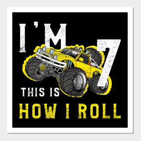 Monster Truck Birthday Shirt Im 7 Years Old Posters And Art