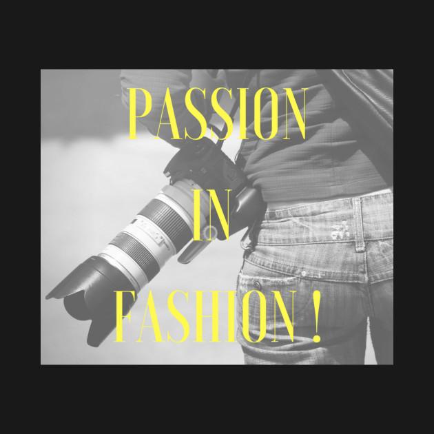 Passion in Fashion!
