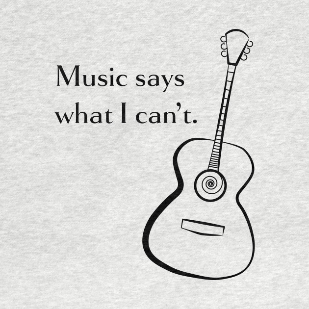 Music Says What I Can't