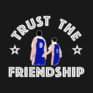 Trust The Friendship t-shirts