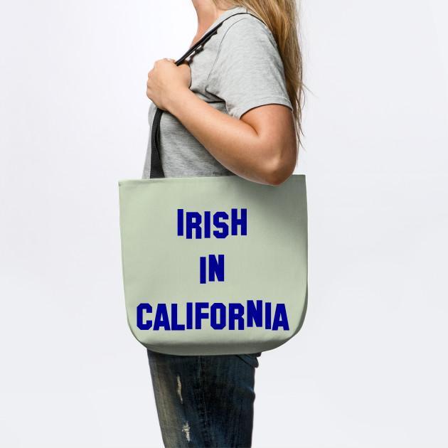 Irish in California  - Perfect for St Patricks D